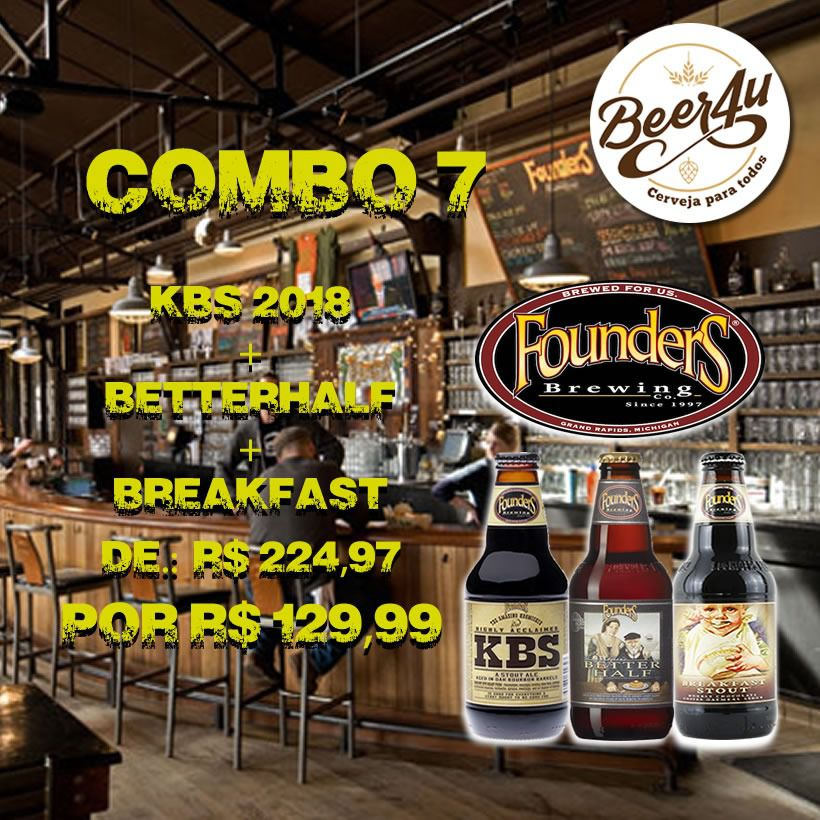 Combo 7 - Founders KBS 2018 + Better Half + Breakfast Stout 355ml Bourbon BA