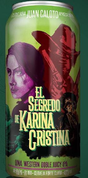Juan Caloto El Segredo de Karina Cristina Lata 473ml Double IPA