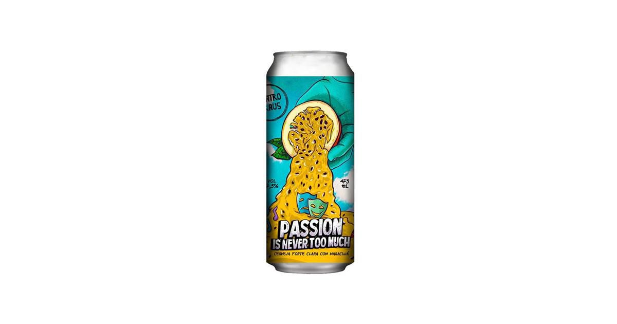 Quatro Graus Passion Is Never Too Much Lata 473ml Fruit Beer