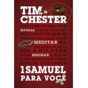 1 Samuel para você - TIM CHESTER