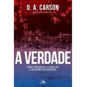 A Verdade - D. A. CARSON