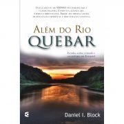 Além do Rio Quebar - Daniel I. Block