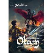 As Crônicas de Olam - Volume 2 Mundo e Submundo L. L. WURLITZER