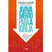 Avivamento para a igreja - FRANKLIN FERREIRA