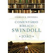 Comentário bíblico Swindoll - João -  Charles R. Swindoll