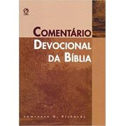 Comentário Devocional da Bíblia - Lawrence O. Richards
