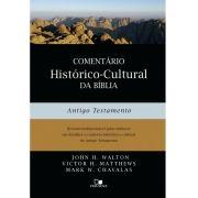 Comentário histórico-cultural da Bíblia: Antigo Testamento - JOHN H. WALTON , VICTOR H. MATTHEWS , MARK W. CHAVALAS