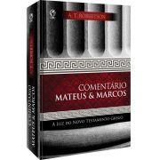 Comentário Mateus & Marcos -A T Robertson