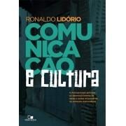 Comunicação e Cultura -  RONALDO LIDÓRIO