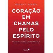 Coração em chamas pelo Espírito - Wesley L. Duewel