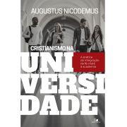 Cristianismo na Universidade - AUGUSTUS NICODEMUS LOPES