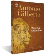 Daniel e Apocalipse -  ANTONIO GILBERTO