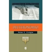 Deuteronômio - PETER C. CRAIGIE