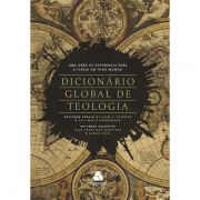 Dicionário global de teologia - William A. Dyrness & Veli-Matti Kärkkäinen