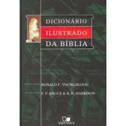 Dicionário ilustrado da Bíblia - RONALD F. YOUNGBLOOD, EDITOR