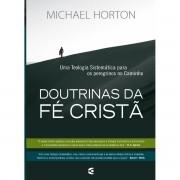 Doutrinas da Fé Cristã - MICHAEL HORTON