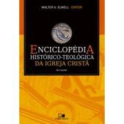 Enciclopédia histórico-teológica da Igreja Cristã - WALTER A. ELWELL