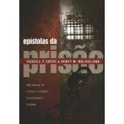 Epístolas da prisão  uma análise de Efésios, Filipenses, Colossenses e Filemom - R. SHEDD, MULHOLLAND