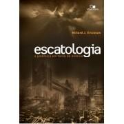 Escatologia, a polêmica em torno do milênio - MILLARD J. ERICKSON