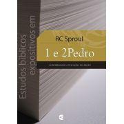 Estudos bíblicos expositivos em 1 e 2Pedro - R. C. Sproul