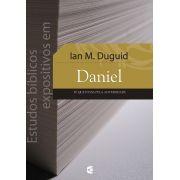 Estudos bíblicos expositivos em Daniel - Iain M. Duguid