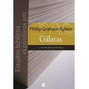 Estudos bíblicos expositivos em Gálatas - Philip Graham Ryken
