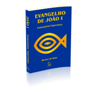 EVANGELHO DE JOÃO I Comentário Esperança NT - Werner de Boor