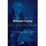 Fiel testemunha - TIMOTHY GEORGE