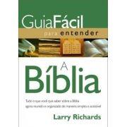Guia fácil Para entender a Bíblia - Larry Richards