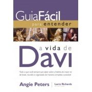 Guia Fácil para Entender a vida de Davi -  Angie Peters