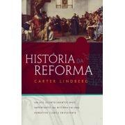 História da Reforma - CARTER LINDBERG