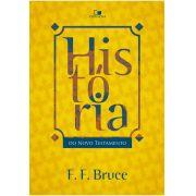 História do Novo Testamento - F. F. BRUCE