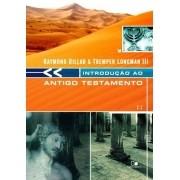 Introdução ao Antigo Testamento - RAYMOND DILLARD , TREMPER LONGMAN III