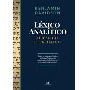 Léxico analítico hebraico e caldaico - BENJAMIN DAVIDSON
