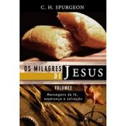 Milagres de Jesus, Os - vol. 2 - C. H. SPURGEON