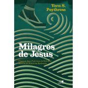 Milagres de Jesus - VERN S. POYTHRESS