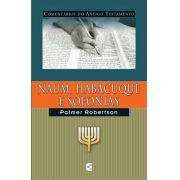 Naum, Habacuque e Sofonias -O. Palmer Robertson