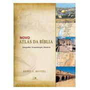 Novo atlas da Bíblia - BARRY J. BEITZEL