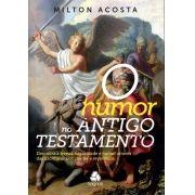 O humor no antigo testamento - Milton Acosta