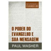 O Poder do Evangelho e Sua Mensagem - PAUL WASHER