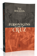 Personagens ao redor da Cruz - Tom Houston