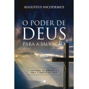 Poder de Deus para a salvação - AUGUSTUS NICODEMUS LOPES