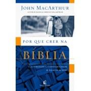 Por que crer na bíblia - JOHN F MACARTHUR