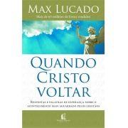 QUANDO CRISTO VOLTAR - MAX LUCADO