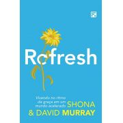 Refresh  - DAVID MURRAY , SHONA MURRAY