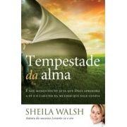 TEMPESTADE DA ALMA - SHEILA WALSH