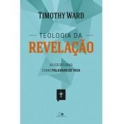 Teologia da Revelação - TIMOTHY WARD