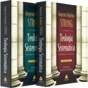Teologia Sistemática de Strong 1 & 2 - Nova edição - Augustus Hopkins Strong