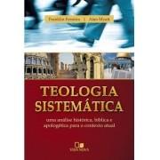 Teologia Sistemática - FRANKLIN FERREIRA  , ALAN MYATT