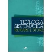 Teologia Sistemática - RICHARD JULIUS STURZ
